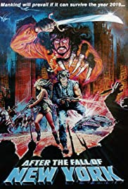2019: After the Fall of New York (1983) Poster - Movie Forum, Cast, Reviews