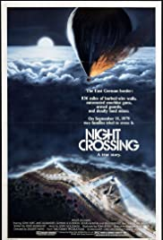 Night Crossing (1982) Poster - Movie Forum, Cast, Reviews
