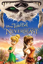 Tinker Bell and the Legend of the NeverBeast (2014) Poster - Movie Forum, Cast, Reviews