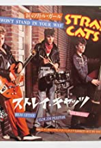 Stray Cats: I Won't Stand in Your Way