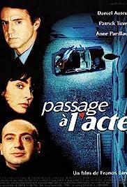 Passage à l'acte(1996) Poster - Movie Forum, Cast, Reviews