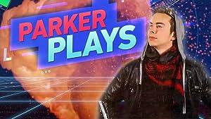 Parker Plays