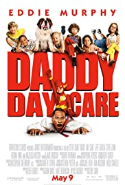 Daddy Day Care (2003) Poster - Movie Forum, Cast, Reviews