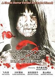 The Scissors Massacre