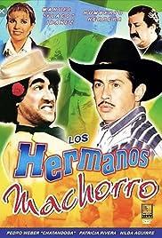 Los hermanos machorro Poster