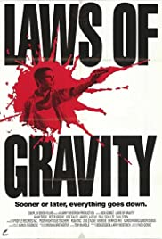Laws of Gravity(1992) Poster - Movie Forum, Cast, Reviews