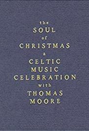 The Soul of Christmas: A Celtic Music Celebration Poster