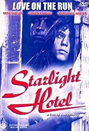 Starlight Hotel (1987) Poster - Movie Forum, Cast, Reviews