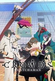 Gatchaman Crowds Poster - TV Show Forum, Cast, Reviews