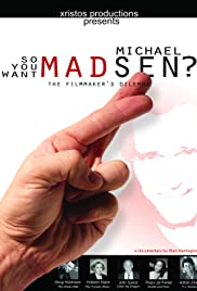 So You Want Michael Madsen? Poster