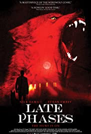 Late Phases (2014) Poster - Movie Forum, Cast, Reviews