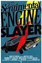 Image of The Sentimental Engine Slayer