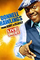 Image of Donnell Rawlings: From Ashy to Classy
