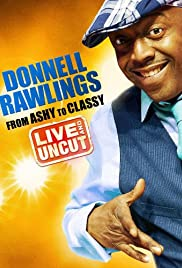 Donnell Rawlings: From Ashy to Classy Poster