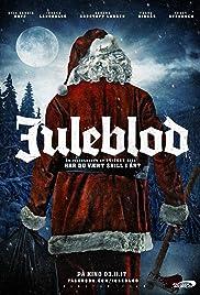 Juleblod(2017) Poster - Movie Forum, Cast, Reviews