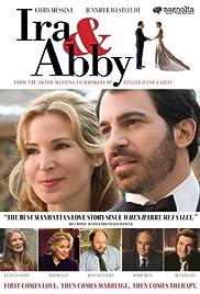 Ira & Abby(2006) Poster - Movie Forum, Cast, Reviews