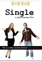 Single: A Documentary Film