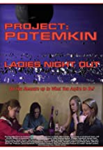 Project Potemkin: Ladies Night Out