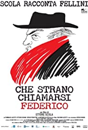 Che strano chiamarsi Federico (2013) Poster - Movie Forum, Cast, Reviews