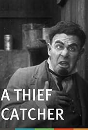 A Thief Catcher(1914) Poster - Movie Forum, Cast, Reviews