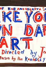 Make Your Own Damn Art: The World of Bob and Roberta Smith