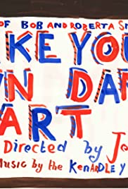 Make Your Own Damn Art: The World of Bob and Roberta Smith Poster