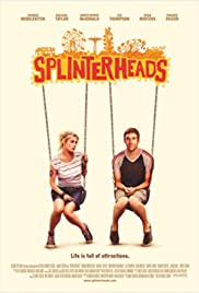 Splinterheads(2009) Poster - Movie Forum, Cast, Reviews