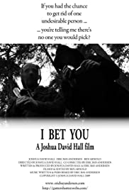 I Bet You Poster