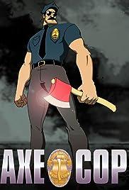 Axe Cop Poster - TV Show Forum, Cast, Reviews