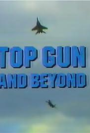 Top Gun and Beyond Poster