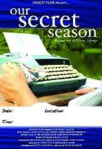 Our Secret Season