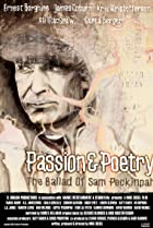 Image of Passion & Poetry: The Ballad of Sam Peckinpah