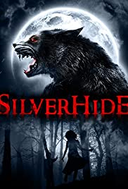 Silverhide (2015) Poster - Movie Forum, Cast, Reviews