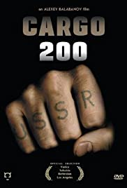 Cargo 200 (2007) Poster - Movie Forum, Cast, Reviews