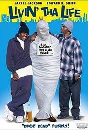 Livin' tha Life Poster