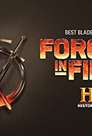 Forged in Fire Poster - TV Show Forum, Cast, Reviews