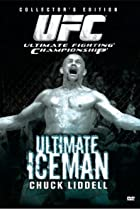 Image of The Ultimate Iceman: Chuck Liddell