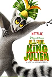 All Hail King Julien Poster - TV Show Forum, Cast, Reviews