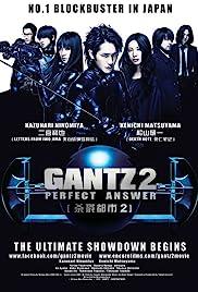 Gantz: Perfect Answer(2011) Poster - Movie Forum, Cast, Reviews