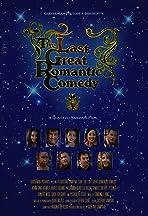 The Last Great Romantic Comedy