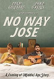 No Way Jose(2015) Poster - Movie Forum, Cast, Reviews