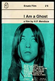 I Am a Ghost (2012) Poster - Movie Forum, Cast, Reviews