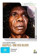 Gulpilil: One Red Blood
