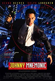 Johnny Mnemonic (1995) Poster - Movie Forum, Cast, Reviews