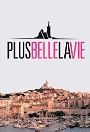 Plus belle la vie Poster - TV Show Forum, Cast, Reviews