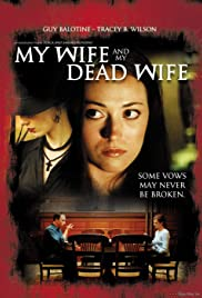 My Wife and My Dead Wife Poster