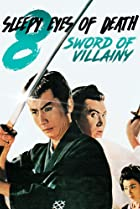 Image of Sleepy Eyes of Death: Sword of Villainy