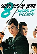 Sleepy Eyes of Death: Sword of Villainy