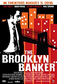 The Brooklyn Banker (2016) Poster - Movie Forum, Cast, Reviews