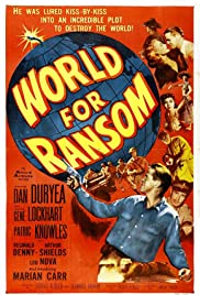 World for Ransom(1954) Poster - Movie Forum, Cast, Reviews